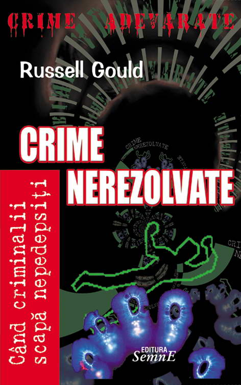 Roussell Gould - Crime nerezolvate