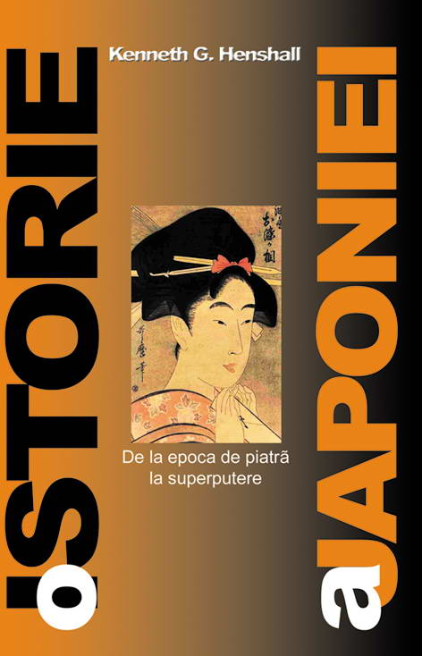 Kenneth G. Henshall - O ISTORIE A JAPONIEI